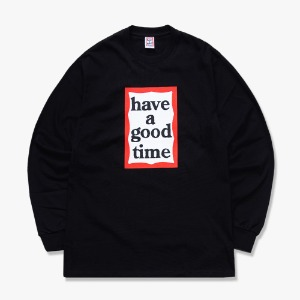 [have a good time] FRAME L/S TEE - Black